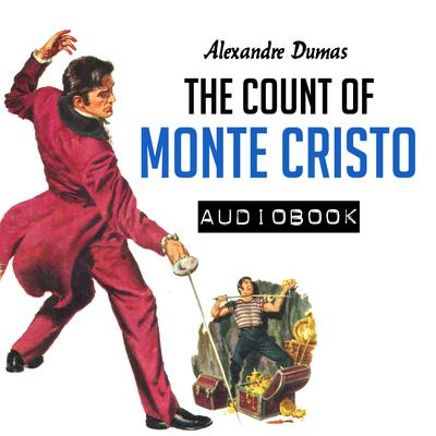 an analysis of alexandre dumass the count of monte cristo