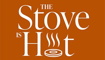 The Stove Is Hot Logo