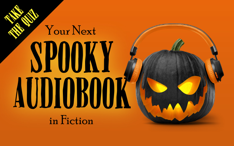 Take the quiz: your next spooky audiobook in fiction