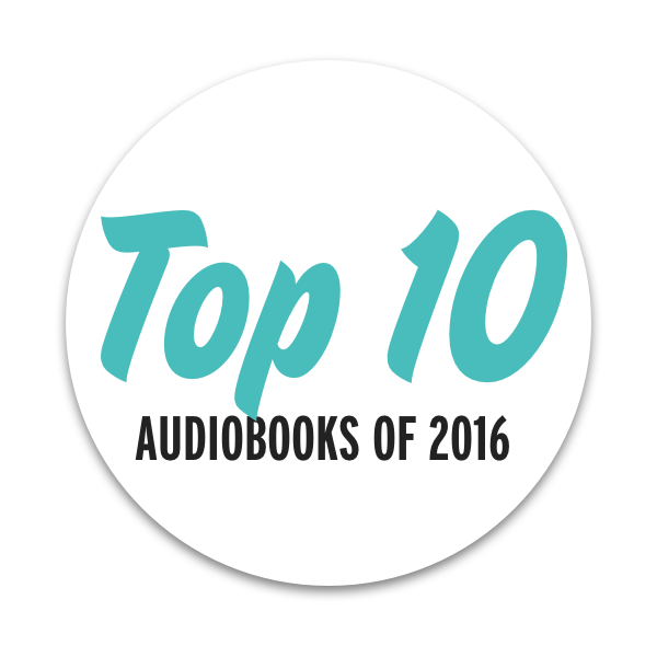 Top 10 Audiobooks of 2016