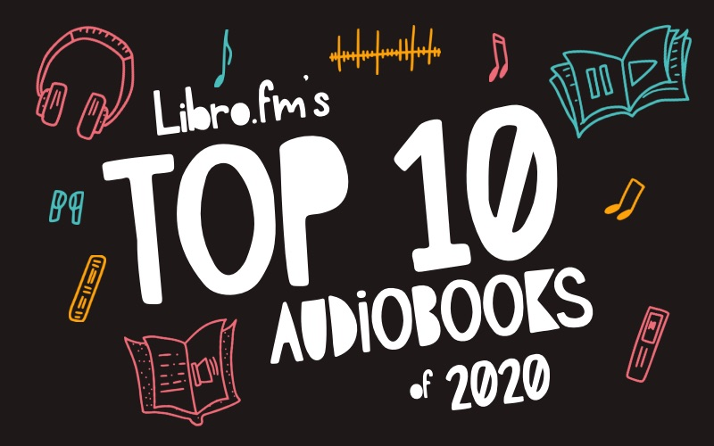 Libro.fm's Top 10 Audiobooks of 2020