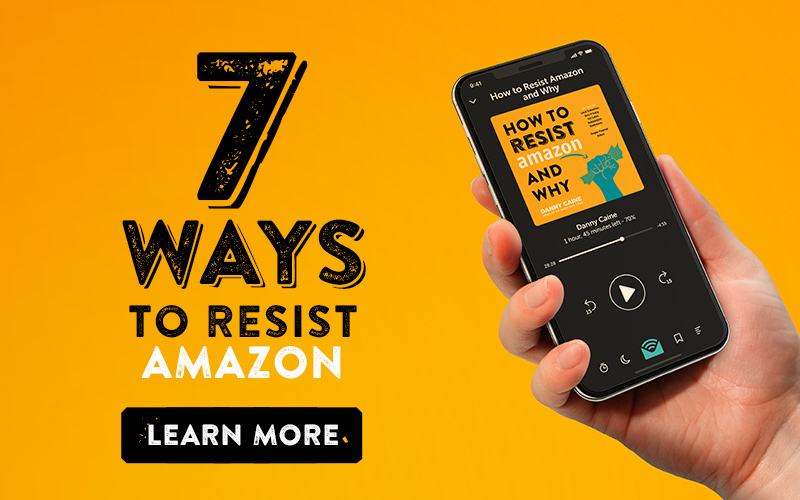 7 Ways to Resist Amazon
