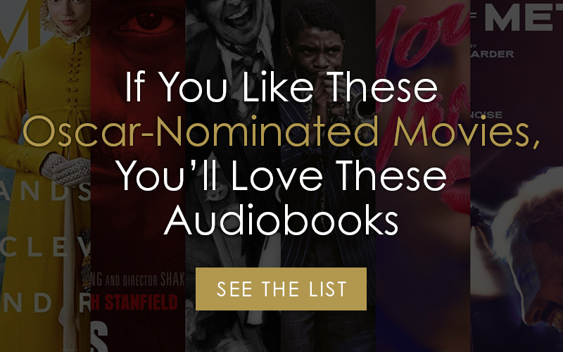 If You Like These Oscar-Nominated Movies, You'll Love These Audiobooks