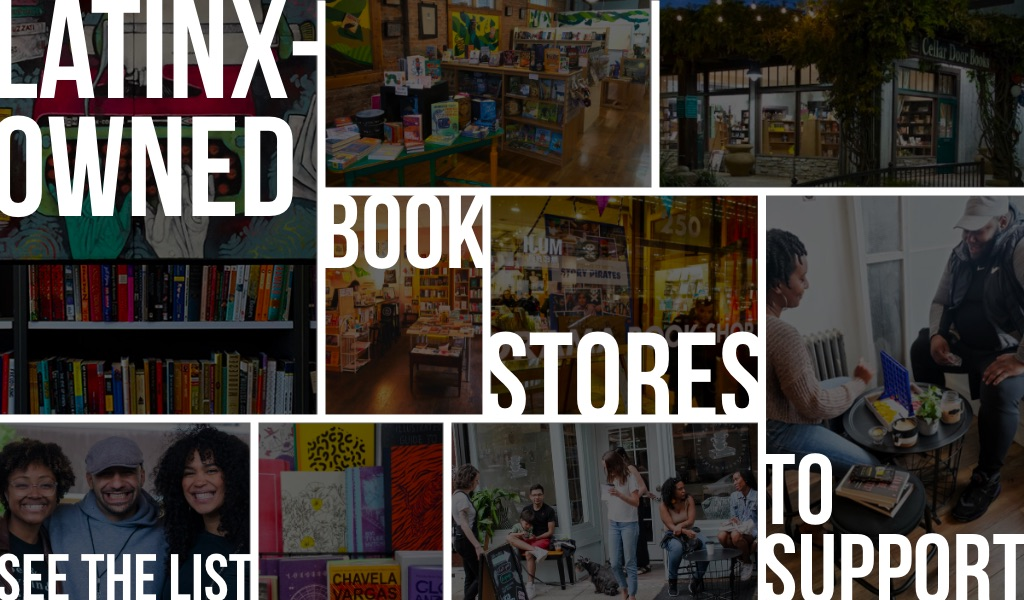Latinx-Owned Bookstores