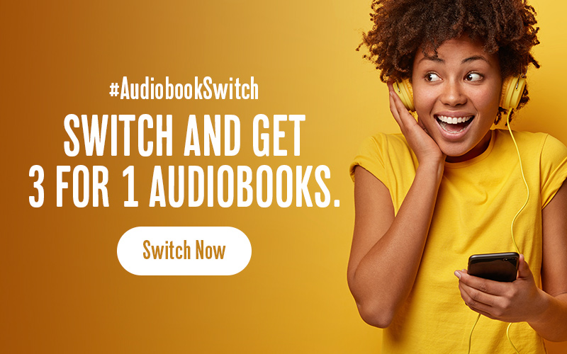Switch and get 3 for 1 Audiobooks
