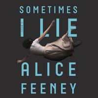Sometimes I Lie (35-Minute Excerpt)