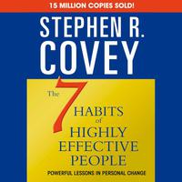 The 7 Habits of Highly Effective People (45-Minute Excerpt)