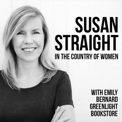 Susan Straight (In the Country of Women) and Emily Bernard (Black is the Body) at Greenlight Bookstore