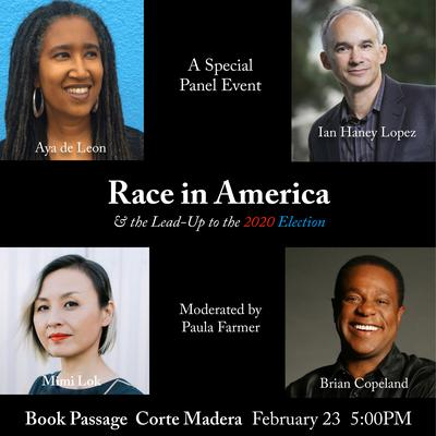 Race in America and the Lead-Up to the 2020 Election at Book Passage
