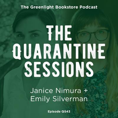 Quarantine Session #43: Janica Nimura + Emily Silverman