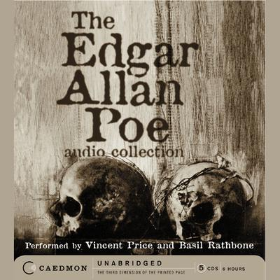 The Edgar Allan Poe Audio Collection - Abridged