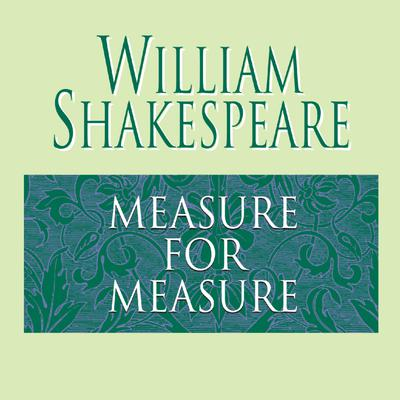 Measure for Measure - Abridged