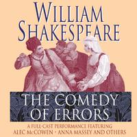 The Comedy of Errors - Abridged