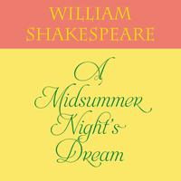 A Midsummer Night's Dream - Abridged