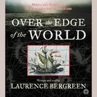 Over the Edge of the World - Abridged
