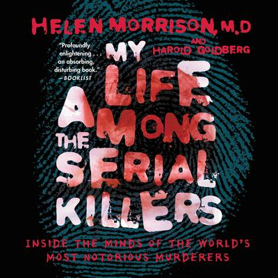 My Life Among the Serial Killers - Abridged