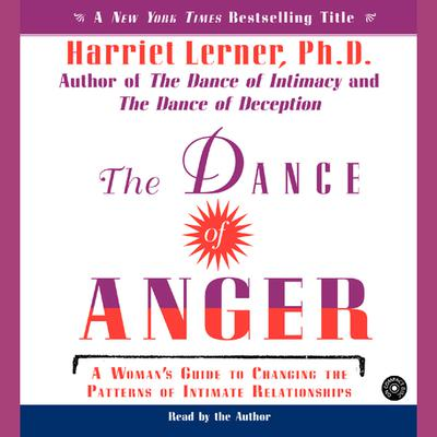 The Dance of Anger - Abridged