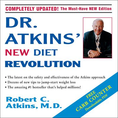 Dr. Atkins' New Diet Revolution - Abridged
