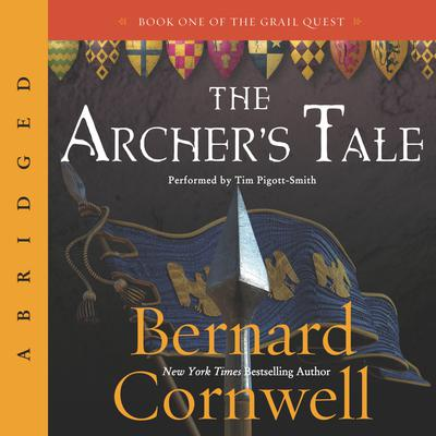 The Archer's Tale - Abridged