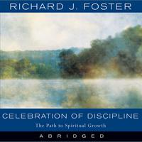 Celebration of Discipline - Abridged