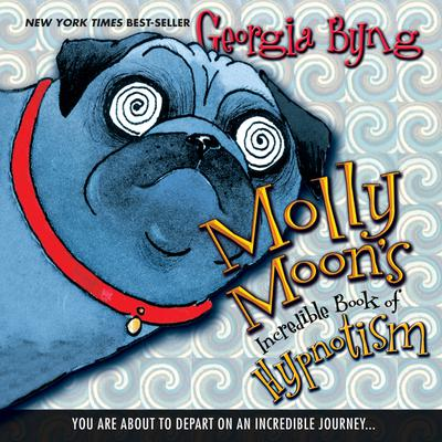 Molly Moon's Incredible Book of Hypnotism - Abridged