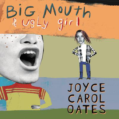 Big Mouth & Ugly Girl - Abridged