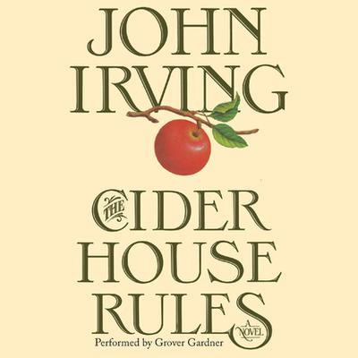 The Cider House Rules - Abridged