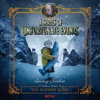 Series of Unfortunate Events #10: The Slippery Slope - Abridged