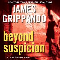 Beyond Suspicion - Abridged