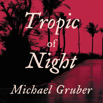 Tropic of Night - Abridged