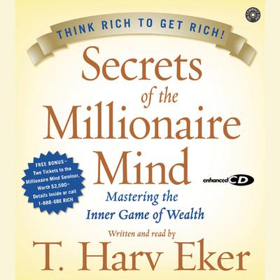 Secrets of the Millionaire Mind - Abridged