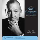 The Noel Coward Audio Collection - Abridged