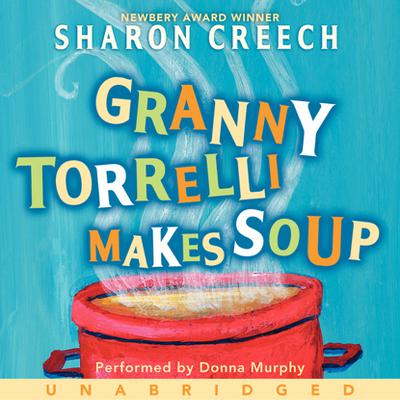 Granny Torrelli Makes Soup - Abridged
