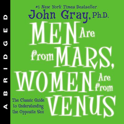 Men Are from Mars, Women Are from Venus - Abridged