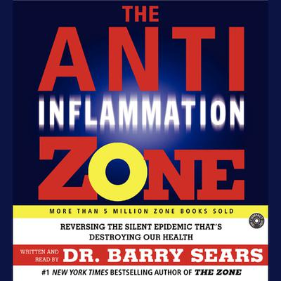 The Anti-Inflammation Zone - Abridged