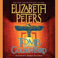 Tomb of the Golden Bird - Abridged