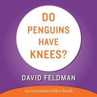 Do Penguins Have Knees? - Abridged