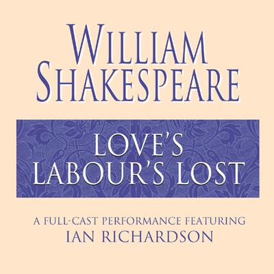 Love's Labour's Lost - Abridged
