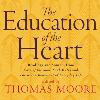 Education of the Heart - Abridged