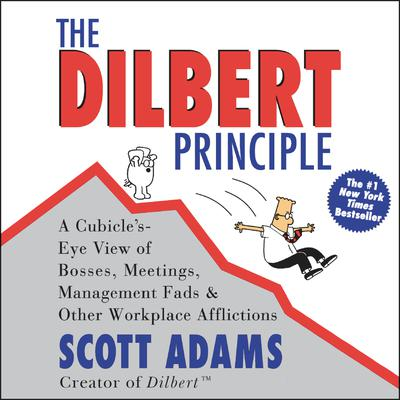 The Dilbert Principle - Abridged