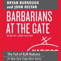 Barbarians at the Gate - Abridged