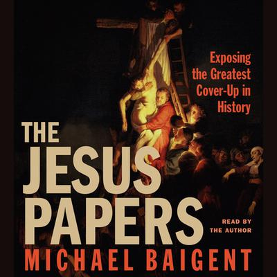 The Jesus Papers - Abridged