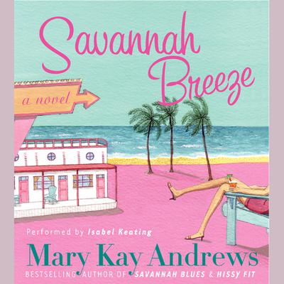 Savannah Breeze - Abridged
