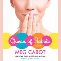 Queen of Babble - Abridged