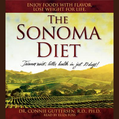 The Sonoma Diet - Abridged