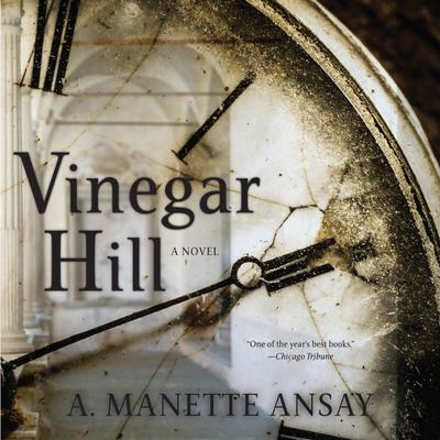 Vinegar Hill - Abridged
