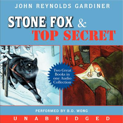 Stone Fox and Top Secret