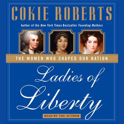 Ladies of Liberty - Abridged