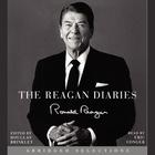 The Reagan Diaries Extended Selections - Abridged