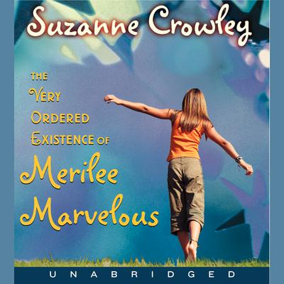 Very Ordered Existence of Merilee Marvelous, The Unabrid